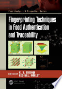 Fingerprinting Techniques in Food Authentication and Traceability Book