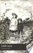 Little men : life at Plumfield with Jo's boys /