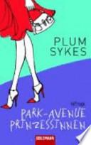 Park Avenue Prinzessinnen