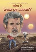 Who Is George Lucas? Pdf/ePub eBook