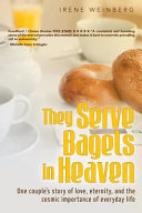 They Serve Bagels in Heaven