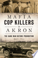 Mafia Cop Killers in Akron