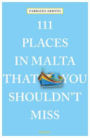 111 Places in Malta That You Shouldn't Miss