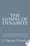 The Gospel of Dynamite