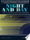 Jazz Piano Player Night & Day &