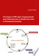 The Impact of Off Label  Compassionate and Unlicensed Use on Health Care Laws in Preselected Countries Book