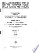 ERDA Authorization: 1976 and transition period solar heating and cooling