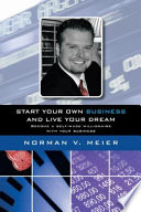 Start your own business and live your dream Book