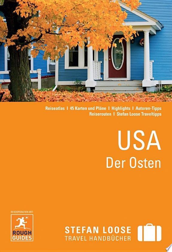 Stefan Loose Reiseführer USA, Der