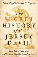 The Secret History of the Jersey Devil Pdf/ePub eBook