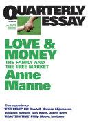 Quarterly Essay 29 Love and Money