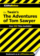 CliffsNotes on Twain s The Adventures of Tom Sawyer