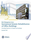Risk Management Series: Incremental Seismic Rehabilitation of Multifamily Apartment Buildings - Providing Protection to People and Building