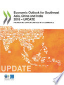 Economic Outlook For Southeast Asia China And India 2018 Update Promoting Opportunities In E Commerce