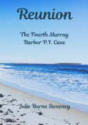 Reunion  The 4th Murray Barber P  I  Case