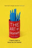 The Art of Creativity