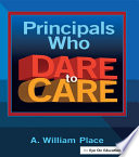 Principals Who Dare to Care