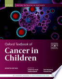 Oxford Textbook of Cancer in Children