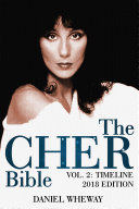 The Cher Bible, Vol. 2: Timeline 2018 Edition