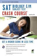 SAT Biology E M Crash Course