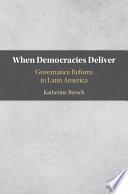 When Democracies Deliver