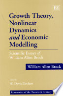 Growth Theory  Nonlinear Dynamics  and Economic Modelling Book