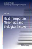 Heat Transport in Nanofluids and Biological Tissues
