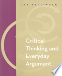 Critical Thinking and Everyday Argument