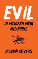 Evil in Modern Myth and Ritual Pdf/ePub eBook