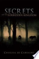 Secrets Of The Forbidden Kingdom