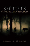 Secrets of the Forbidden Kingdom