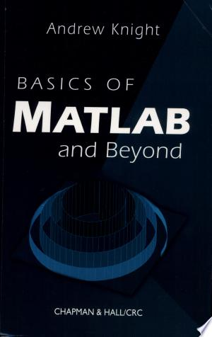 Read Book Basics of MATLAB and Beyond Free PDF - Read Full Book