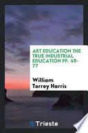 Art Education the True Industrial Education