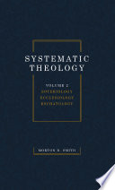 Systematic Theology Volume Two