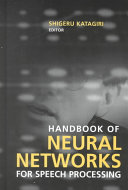 Handbook of Neural Networks for Speech Processing