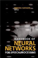 Handbook of Neural Networks for Speech Processing Book
