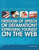 Freedom of Speech or Defamation  Expressing Yourself on the Web