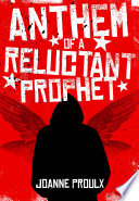 Anthem Of A Reluctant Prophet Book PDF