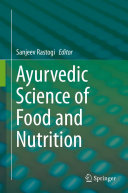 Pdf Ayurvedic Science of Food and Nutrition