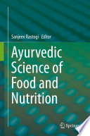 """Ayurvedic Science of Food and Nutrition"" by Sanjeev Rastogi"