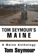 Tom Seymour's Maine Pdf/ePub eBook