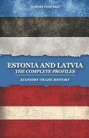 Estonia and Latvia
