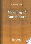 Memoirs of Aaron Burr Book