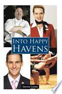 Into Happy Havens