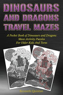 Dinosaurs And Dragons Travel Mazes