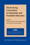 The Evolving Curriculum in Interpreter and Translator Education
