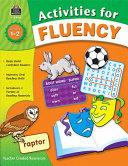 Activities for Fluency  Grades 1 2