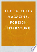 The Eclectic Magazine Of Foreign Literature Science And Art [Pdf/ePub] eBook
