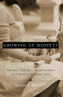 Growing Up Moffett