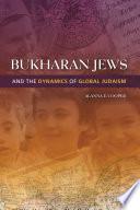 Bukharan Jews and the Dynamics of Global Judaism Pdf/ePub eBook